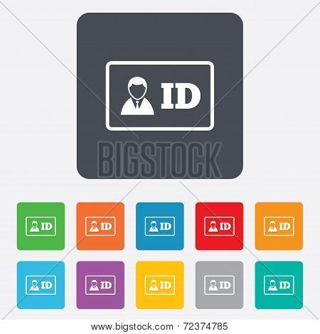 ID card sign icon. Identity card badge symbol.