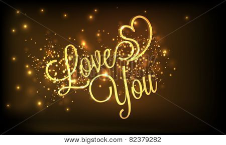 Happy Valentines Day celebration with golden text Love You and heart on shiny brown background.