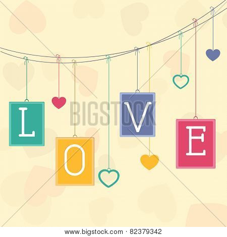 Happy Valentine's Day celebration with text Love on colorful frames and hearts hanging by rope.