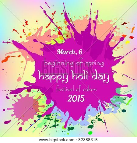 Colorful Background With Chaotic Splashes And Blots. Festival Of Colors Holi