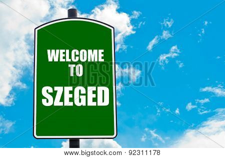 Welcome To Szeged