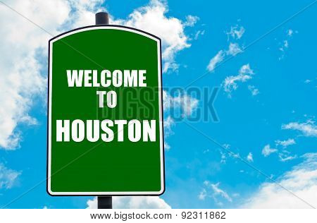 Welcome To Houston