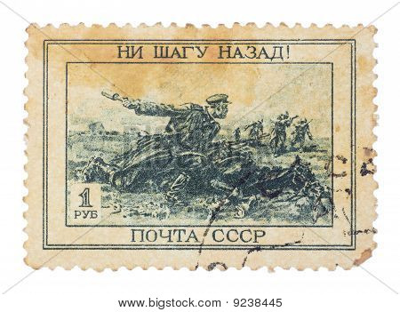 "Ussr - Circa 1943: A Stamp Printed In The Ussr Shows The Slogan ""not One Step Back"" And The Image Is"