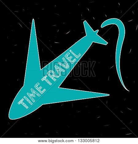Blue silhouette of the aircraft with the inscription Time Travel and the trajectory of the flight. Abstract black background. Caricature illustration.