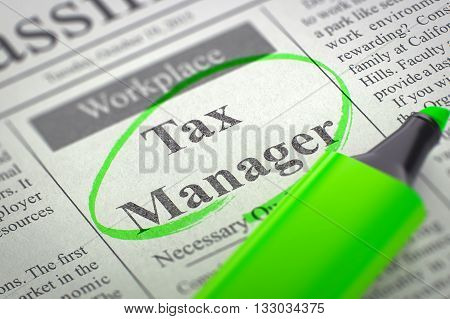 Newspaper with Advertisements and Classifieds Ads for Vacancy Tax Manager. Blurred Image. Selective focus. Job Seeking Concept. 3D.