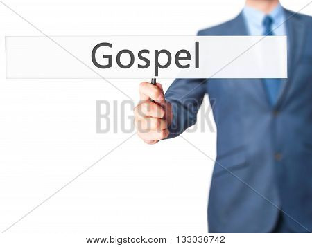 Gospel - Businessman Hand Holding Sign