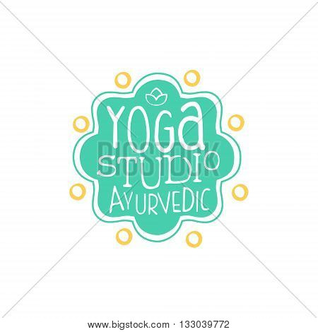 Ayurvedic Yoga Studio Hand Drawn Promotion Sign. Meditation Studio Advertisement Board. Cool Calligraphic Hand Drawn Vector Advertisement For Yoga Studio