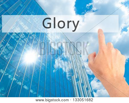 Glory - Hand Pressing A Button On Blurred Background Concept On Visual Screen.
