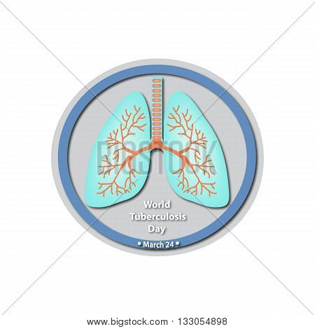 World Tuberculosis Day - March 24. Lungs. Baner. Infographics. Vector illustration on isolated background.