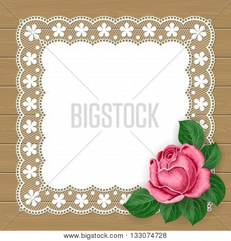 Vintage background with hand drawn rose and lace doily on wood background. Greeting card invitation template. Illustration in retro style. Vector