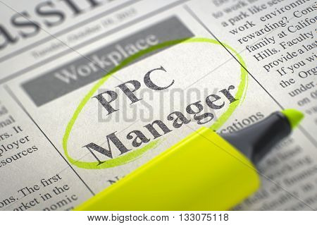 PPC Manager. Newspaper with the Jobs, Circled with a Yellow Marker. Blurred Image. Selective focus. Job Search Concept. 3D Illustration.