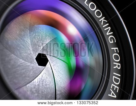 Looking For Idea - Concept on Camera Photo Lens with Colored Lens Reflection, Closeup. Looking For Idea - Text on Photographic Lens with Pink and Orange Light of Reflection. Closeup View. 3D.