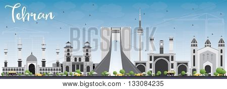 Tehran Skyline with Gray Landmarks and Blue Sky. Vector Illustration. Business Travel and Tourism Concept with Historic Buildings. Image for Presentation Banner Placard and Web Site.