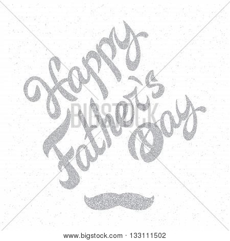 Happy Fathers Day. Grange retro background poster with inscription and mustache. Fathers day card. Design greeting card for Fathers day. Lettering composition