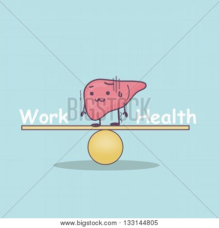 cute cartoon liver with Balance Work and health balance concept