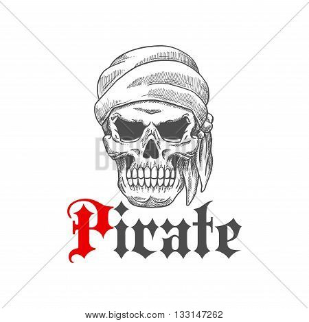 Dead pirate tattoo symbol with sketched evil human skull wearing bandana with scary empty eye sockets. Great for t-shirt print or piracy mascot design