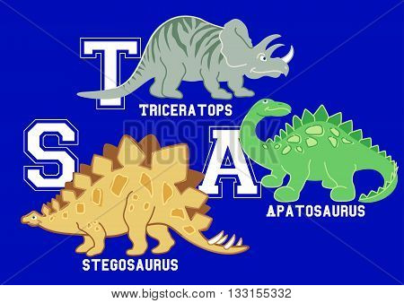 Dinosaurs letters Triceratops Apatosaurus and Stegosaurus .