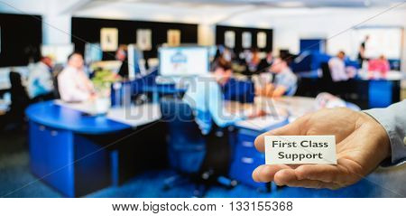 Customer service support or call center offering first class support