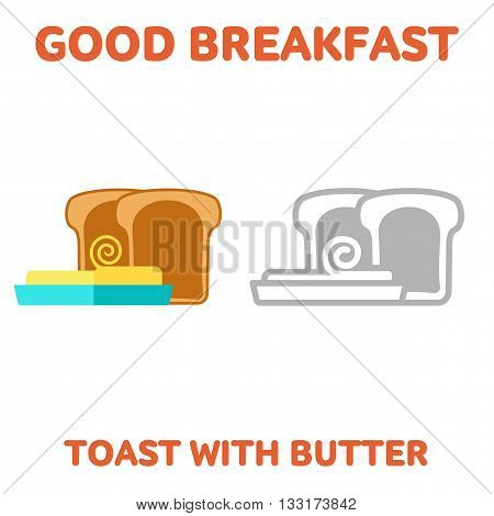 Vector flat and line icon toast with butter. Fresh and healthy breakfast, diet food. Web design, web icon, food menu. Isolated on a white background