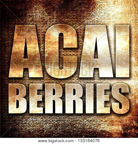 acai berries, 3D rendering, metal text on rust background
