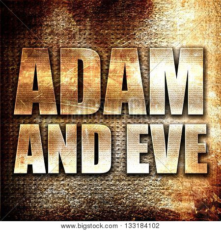 adam and eve, 3D rendering, metal text on rust background