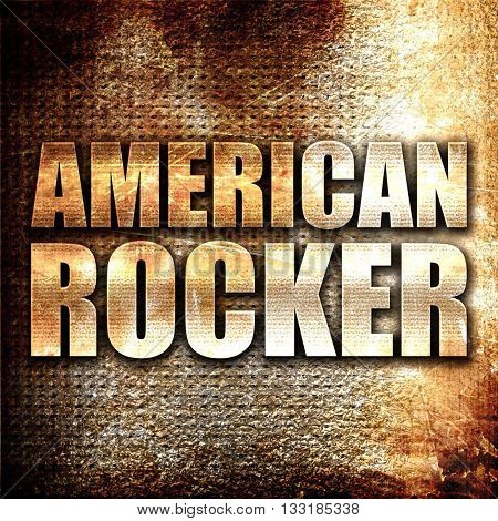 american rocker, 3D rendering, metal text on rust background