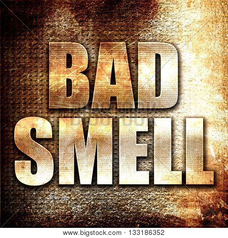 bad smell, 3D rendering, metal text on rust background