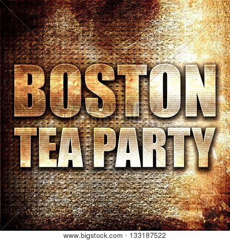 boston tea party, 3D rendering, metal text on rust background