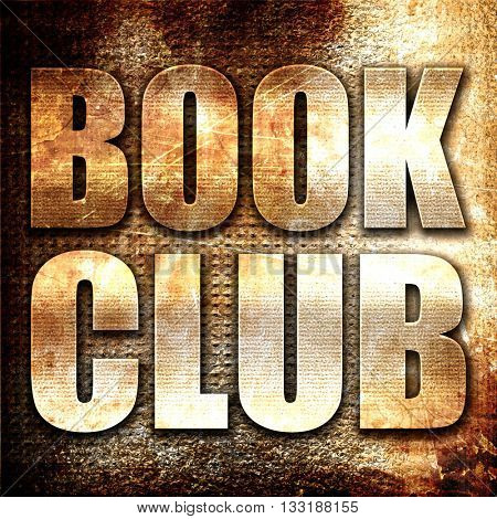 book club, 3D rendering, metal text on rust background