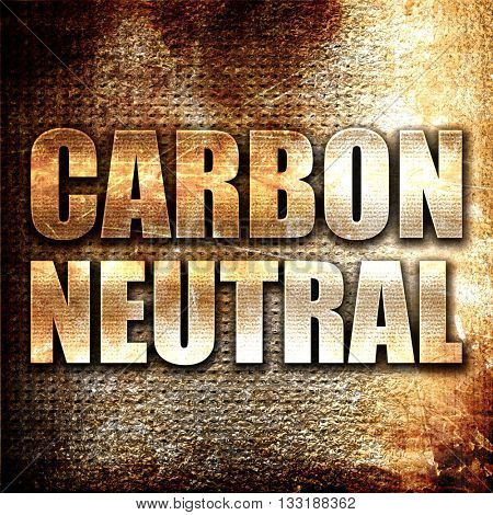 carbon neutral, 3D rendering, metal text on rust background