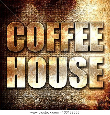 coffee house, 3D rendering, metal text on rust background