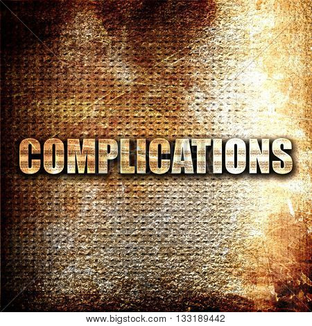 complications, 3D rendering, metal text on rust background