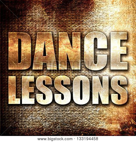 dance lessons, 3D rendering, metal text on rust background