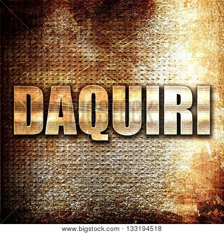 daquiri, 3D rendering, metal text on rust background