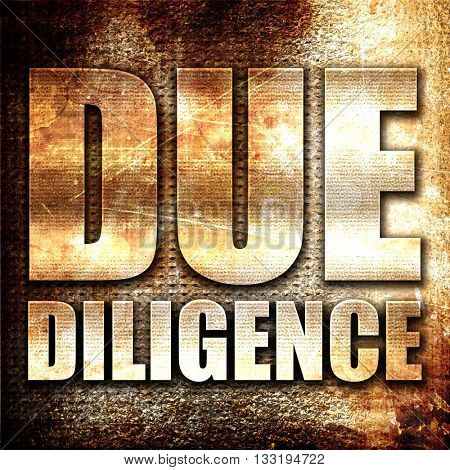 due diligence, 3D rendering, metal text on rust background