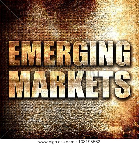 emerging markets, 3D rendering, metal text on rust background