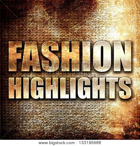fashion highlights, 3D rendering, metal text on rust background