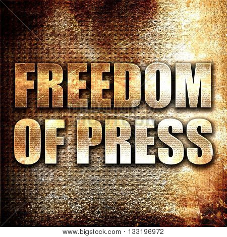 freedom of press, 3D rendering, metal text on rust background