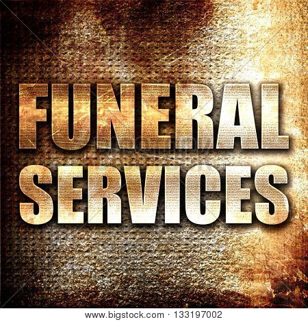 funeral services, 3D rendering, metal text on rust background