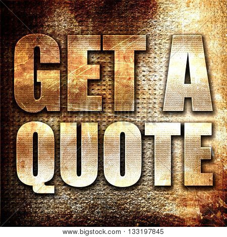 get a quote, 3D rendering, metal text on rust background
