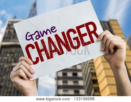 Game Changer placard with urban background