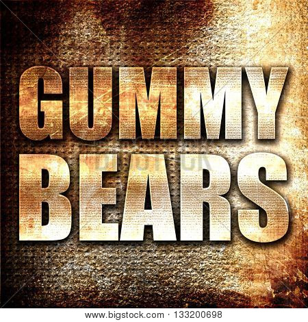 gummy bears, 3D rendering, metal text on rust background
