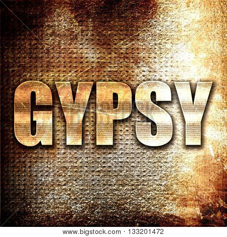 gypsy, 3D rendering, metal text on rust background