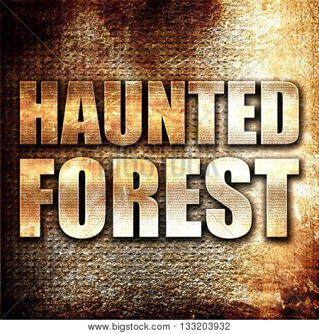 haunted forest, 3D rendering, metal text on rust background