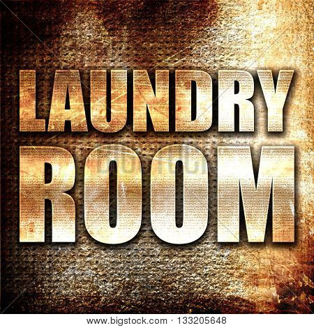 laundry room, 3D rendering, metal text on rust background