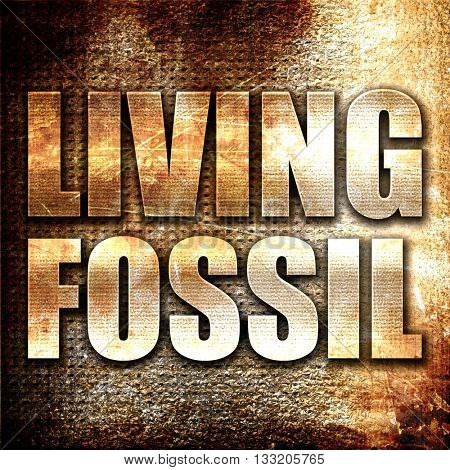 living fossil, 3D rendering, metal text on rust background