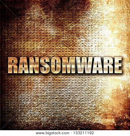 Ransomware, 3D rendering, metal text on rust background