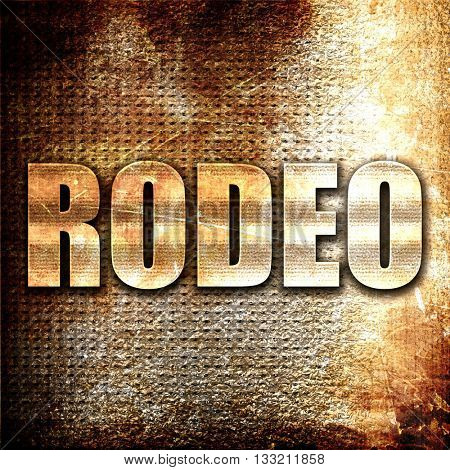 rodeo, 3D rendering, metal text on rust background