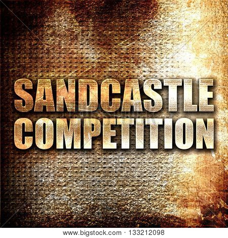 sandcastle competition, 3D rendering, metal text on rust backgro