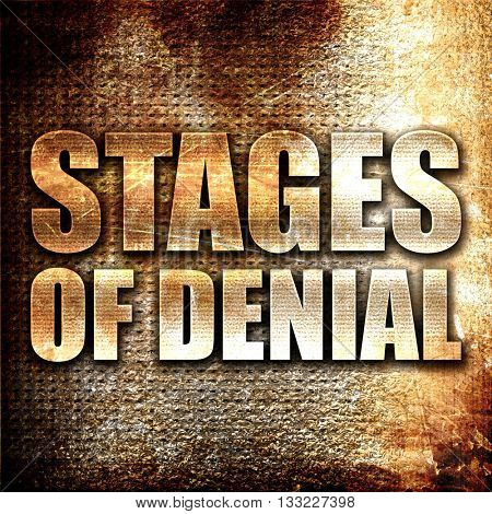 stages of denial, 3D rendering, metal text on rust background